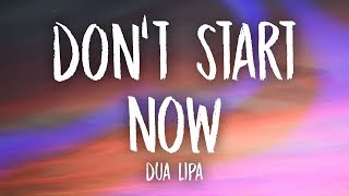 Dua Lipa - Don t Start Nows