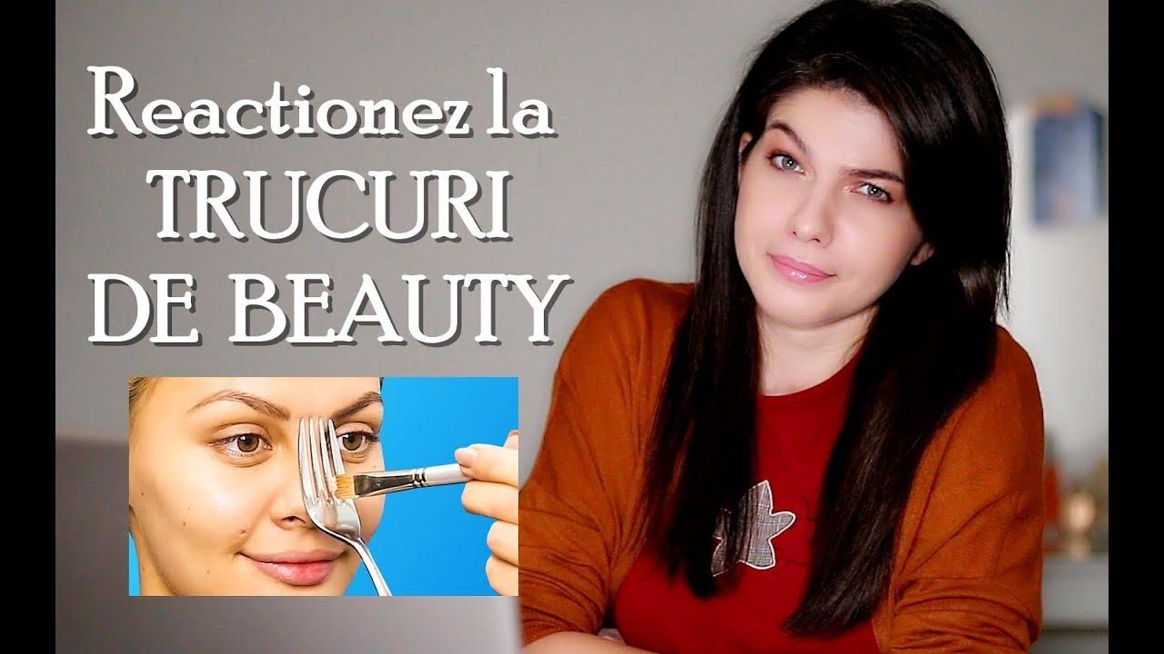 Reactionez la trucuri de beauty