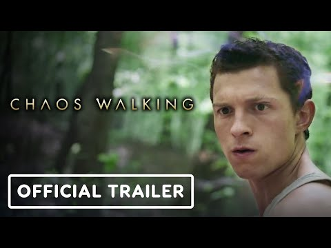Chaos Walking - Exclusive Official Trailer (2021) Tom Holland, Daisy Ridley, Mads Mikkelsen