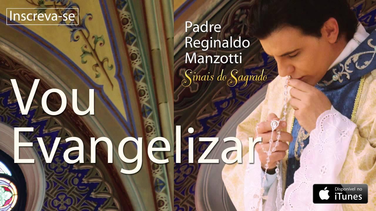BAIXAR MANZOTTI PADRE MUSICA ESTRELAS REGINALDO SEMEANDO