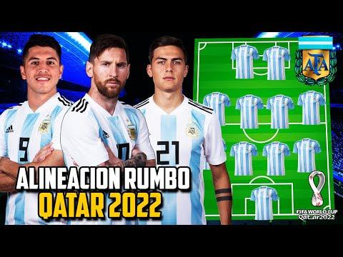 La GRAN Alineación de la SELECCIÓN ARGENTINA Rumbo a QATAR 2022