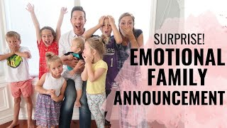 EMOTIONAL FAMILY ANNOUNCEMENT! SURPRISE! (NO SPOILERS!)