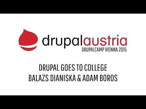 DrupalCamp Vienna 2015 - Drupal goes to College by Balazs Dianiska and Adam Boros