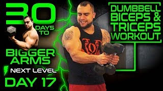 Intense Dumbbell Bicep Tricep Workout   30 Days of Dumbbell Workouts At Home for Bigger Arms Day 17