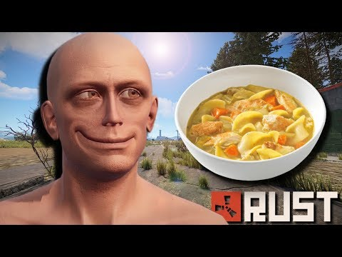 Rust | A Boy and his Chicken Noodle Soup