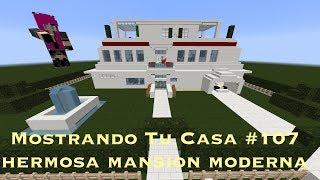 Mostrando Tu Casa #107 Mansion Moderna