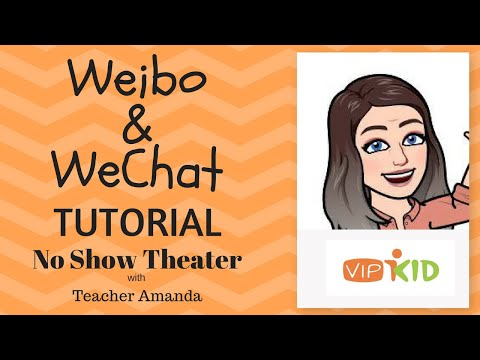 How to Use WeChat/Weibo-VIPKID-Tutorial Tuesday