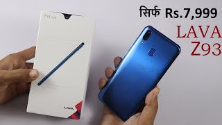 LAVA Z93 Unboxing Hands On Review in Hindi | सिर्फ Rs.7,999