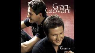 Gian & Giovani - CD Completo 2006 (Vol. 15 - Te Amo)