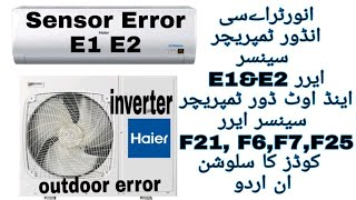 Haier Inverter Ac Indoor & Outdoor Temperature Sensors Error Codes E1,E2, F6,F7,F25 Faults Solutions