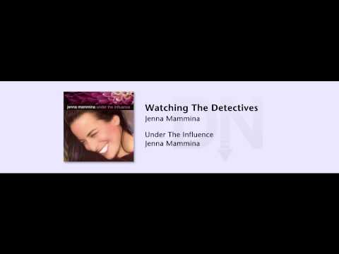 Jenna Mammina - Under The Influence - 01 - Watching The Detectives