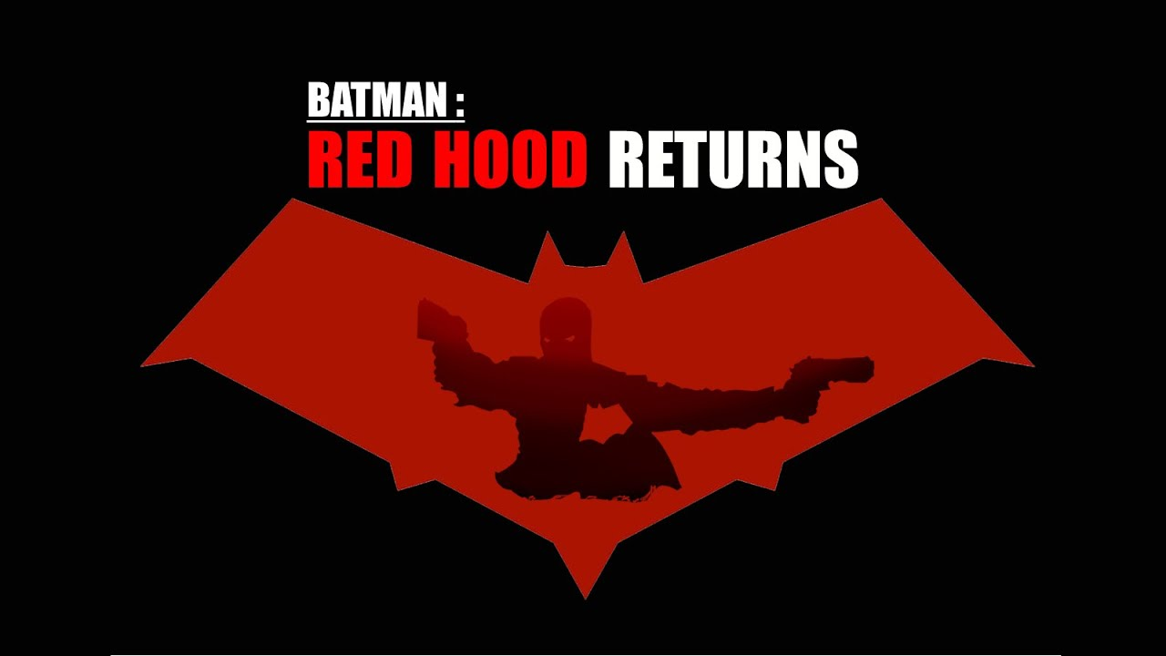 Batman Red Hood Returns Teaser Youtube