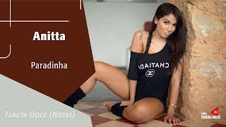 Baixar Anitta - Paradinha - Flauta Doce (Notas)