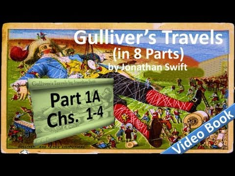 Part 1-A - Gullivers Travels Audiobook by Jonathan Swift (Chs 01-04)