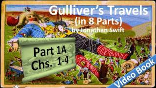 Part 1-A - Gulliver's Travels Audiobook by Jonathan Swift (Chs 01-04)(, 2011-07-13T13:53:15.000Z)
