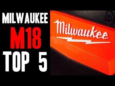 Top 5 Milwaukee M18 Tools!