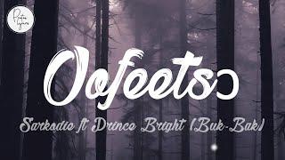Gambar cover Sarkodie ft Prince Bright (Buk Bak)  - Oofeetsɔ Skin Pain [LYRICS VIDEO + Translation]