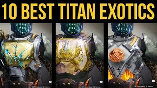Destiny 2 Forsaken: Top 10 Best Titan Exotics