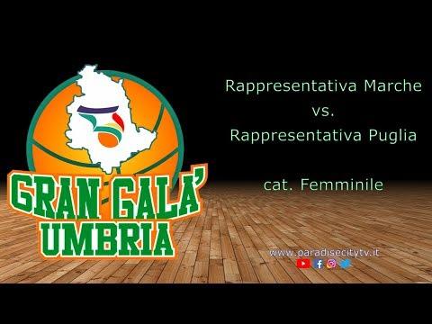 Gran Galà Dell'Umbria 2019 - Rappresentativa Marche Vs. Rappresentativa Puglia - Cat. Femminile