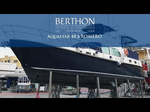 Aquastar 48 (ROMERO) - Yacht for Sale - Berthon International Yacht Brokers