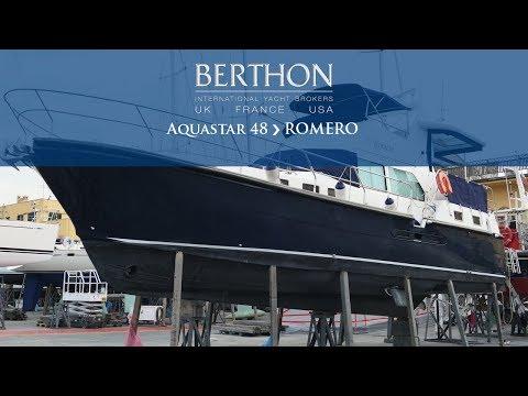 Aquastar 48 (ROMERO) - Yacht for Sale - Berthon International Yacht Brokers