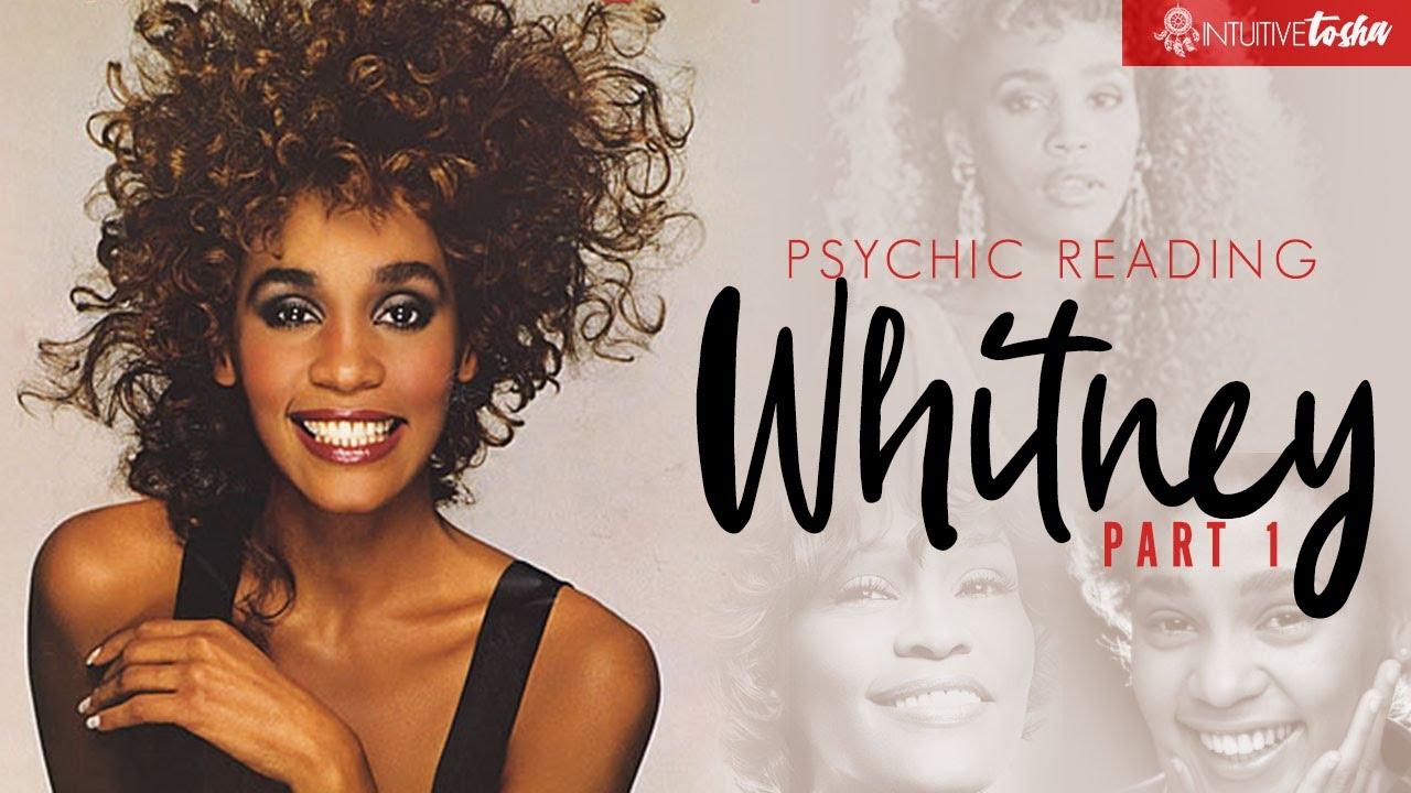 Whitney Houston Psychic Reading  Part 1 - YouTube