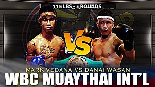 MARK JASON VEDANA VS DANAI WASAN | WBC Muaythai Int