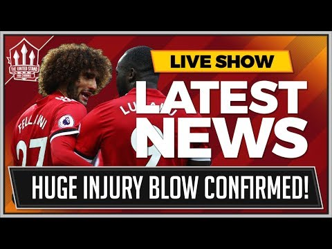 FELLAINI Out For Months! LUKAKU Next? MANCHESTER UNITED NEWS LATEST