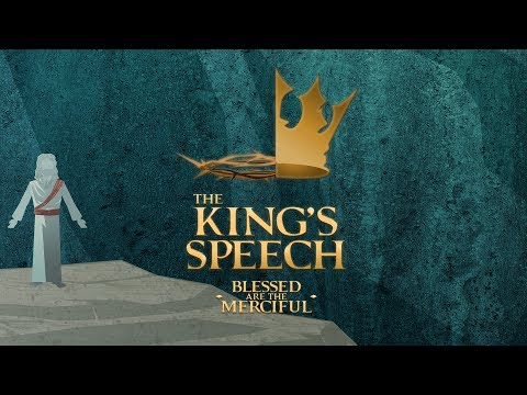The King's Speech - Blessed Are The Merciful