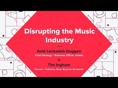 Disrupting The Music Industry - Avid Larizadeh-Duggan (Kobalt) Mp3