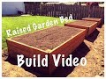 Raised Garden Bed Build