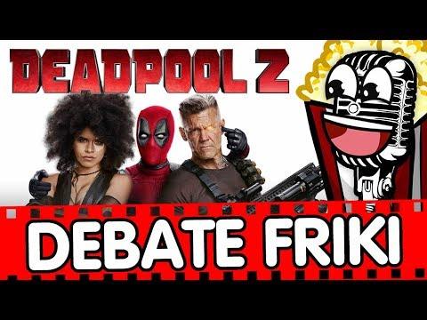 #DebateFriki 3x10 Deadpool 2 🗯️