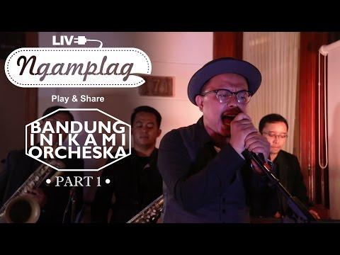 NGAMPLAG - Bandung Inikami Orcheska (BIO) - Puan - (Part 1)