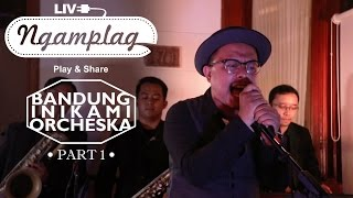 Video NGAMPLAG - Bandung Inikami Orcheska (BIO) - Puan - (Part 1) download MP3, 3GP, MP4, WEBM, AVI, FLV Agustus 2018