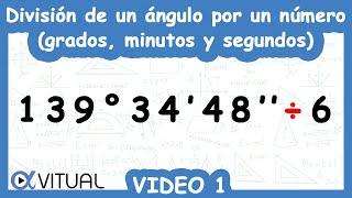 División de un ángulo por un número (grados, minutos y segundos) ejemplo 1 de 4 | Trigonometría