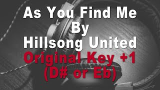 Hillsong United | As You Find Me Instrumental Music and Lyrics (Original Key +1  D# or Eb)