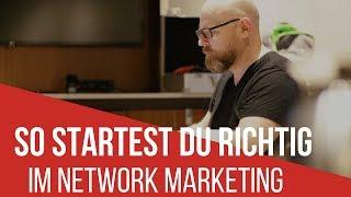 So startest Du Dein Network Marketing Geschäft!