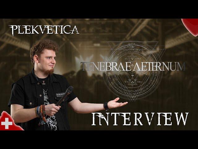 [ Interview ] Tenebrae Aethernum ( 2018 ) | Black Metal