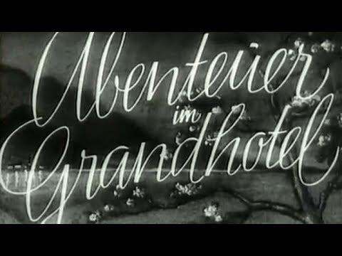 ✠ Abenteuer im Grandhotel (Deutscher Spielfilm│Uncut 1942)