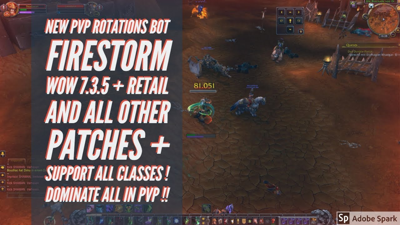 Firestorm WoW NEW Rotations Bot PvP Dominate All !!