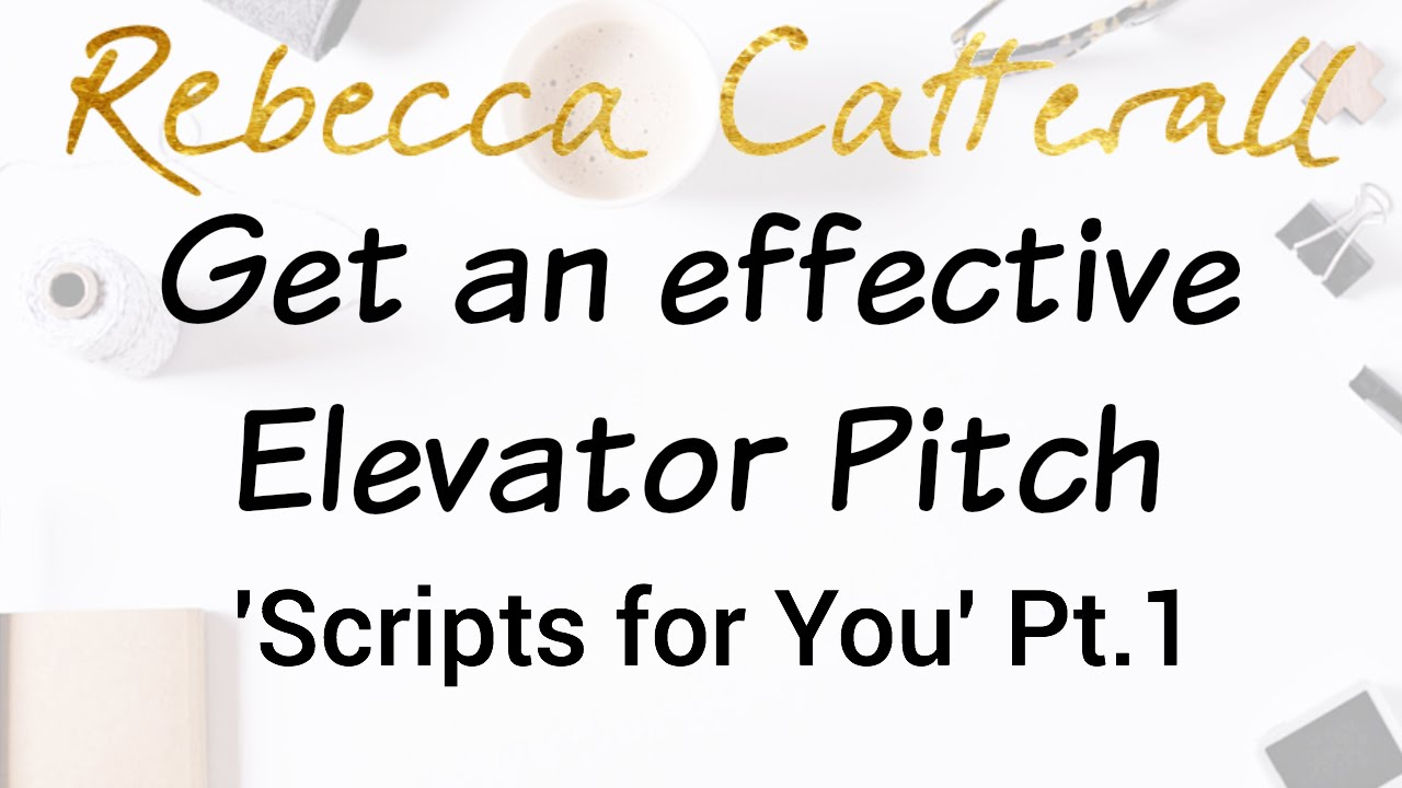 get an effective elevator pitch scripts for you pt  get an effective elevator pitch scripts for you pt 1