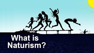 What is Naturism © 1998