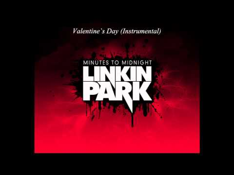 Linkin Park - Valentine`s Day (Instrumental)
