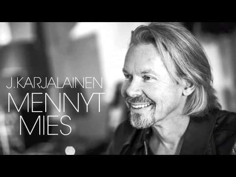 J.Karjalainen: Mennyt mies - YouTube