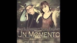 Tatiana Scarlet Ft Balbi El Chamako