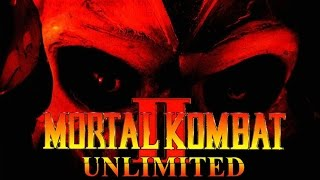 Прохождение Mortal Kombat 2: Unlimited + все ФАТАЛИТИ