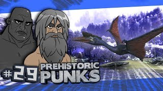 ARK Prehistoric Punks #29 - The Great Quetzl Hunt
