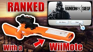 PLAYING RANKED R6 SIEGE WITH A Wii REMOTE