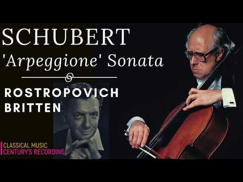 Schubert - Arpeggione Sonata D 821 / Presentation + New Mastering (Ct. rec.: Rostropovich / Britten)
