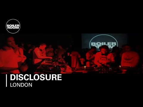 Disclosure Boiler Room London DJ Set
